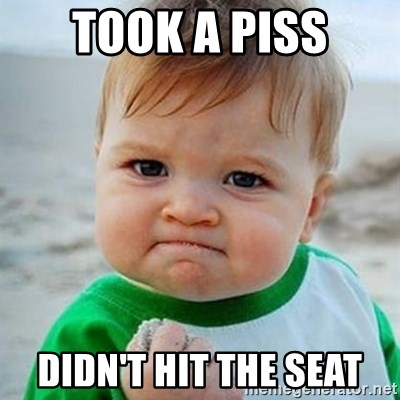 Victory Baby - Took a piss didn't hit the seat