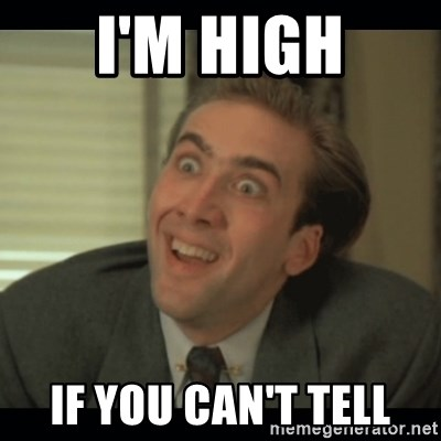 Nick Cage - I'M HIGH IF YOU CAN'T TELL