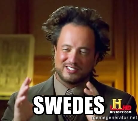 Ancient Aliens -  swedes