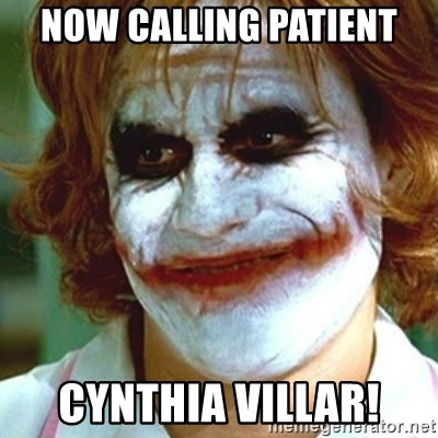 joker nurse - Now Calling Patient Cynthia Villar!