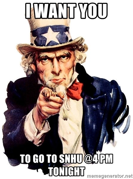 Uncle Sam Point - I WANT YOU TO GO TO SNHU @4 PM TONIGHT