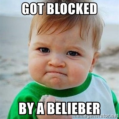 Victory Baby - Got blocked by a belieber