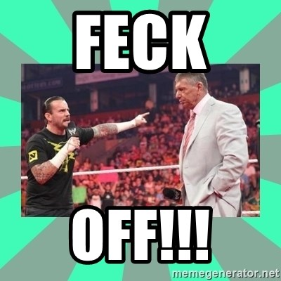 CM Punk Apologize! - FECK  OFF!!!