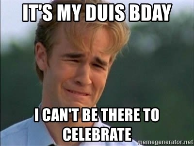 James Van Der Beek - it's my duis bday i can't be there to celebrate