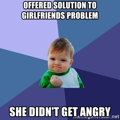 Success Kid - offered solution to girlfriends problem she didn't get angry