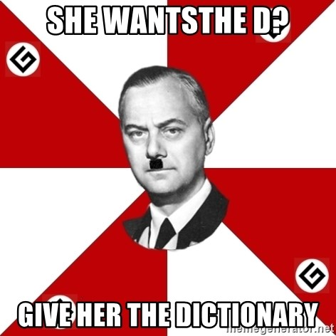 TheGrammarNazi - SHE WANTSTHE D? GIVE HER THE DICTIONARY