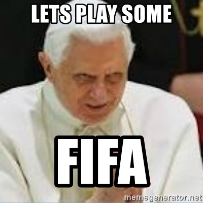 Pedo Pope - LETS PLAY SOME FIFA
