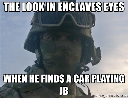 Aghast Soldier Guy - The look in enclaves eyes when he finds a car playing jb