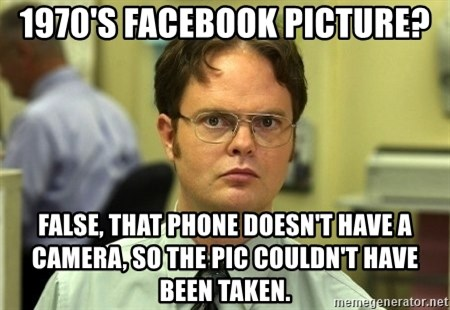 Dwight Schrute - 1970's Facebook picture? False, that phone doesn't have a camera, so the pic couldn't have been taken.