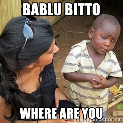 So You're Telling me - bablu bitto where are you