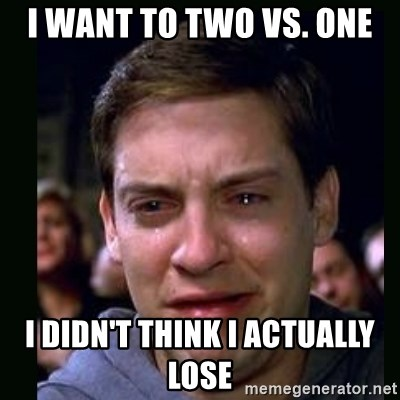 crying peter parker - i want to two vs. one i didn't think i actually lose