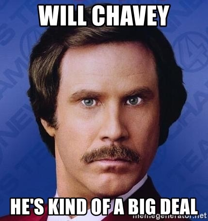 Ron Burgundy - Will Chavey He's Kind of A Big Deal