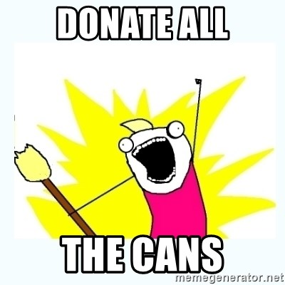 All the things - donate all the cans
