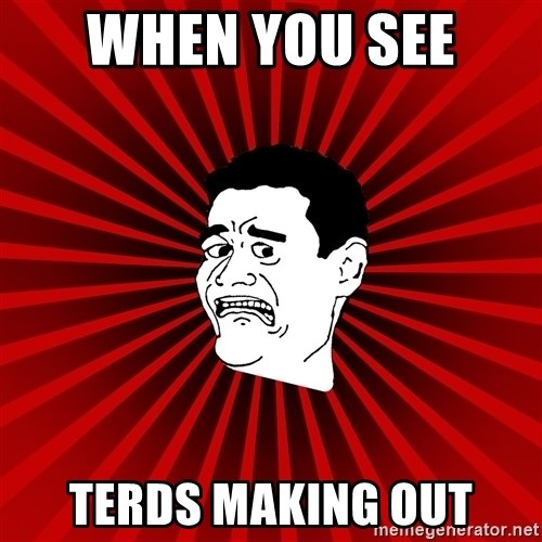 Afraid Yao Ming trollface - WHEN YOU SEE  TERDS MAKING OUT