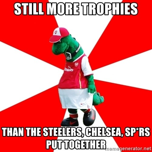 Arsenal Dinosaur - still more trophies than the steelers, chelsea, sp*rs put together