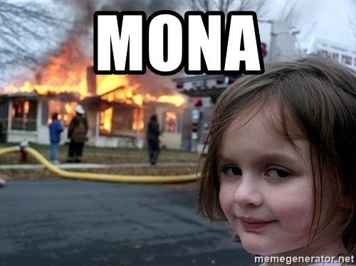 Disaster Girl - Mona