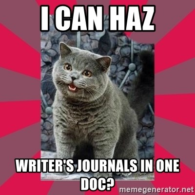 I can haz - I can HAZ Writer's Journals in one Doc?