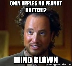 Ancient Aliens - ONLY APPLES NO PEANUT BUTTER!? MIND BLOWN