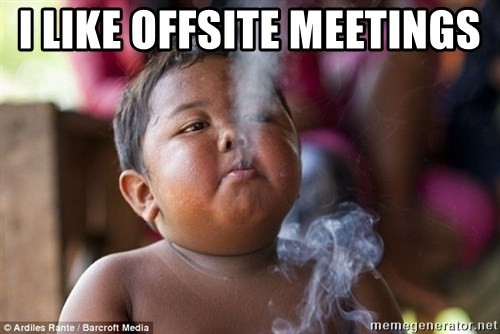 Smoking Baby - I like offsite meetings
