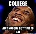 Kobe Bryant - college aint nobody got time fo dat
