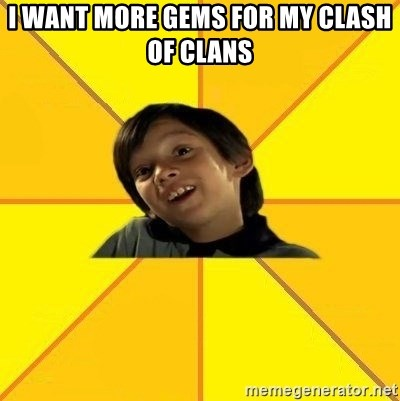 es bakans - I WANT MORE GEMS FOR MY CLASH OF CLANS