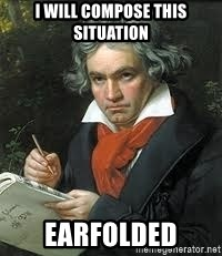 beethoven - I WILL COMPOSE THIS SITUATION EARFOLDED