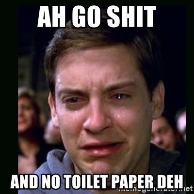 crying peter parker - Ah Go shit and no toilet paper deh