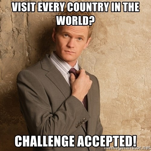 Barney Stinson - visit every country in the world? challenge accepted!