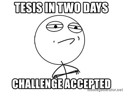 Challenge Accepted HD - tesis in two days challenge accepted