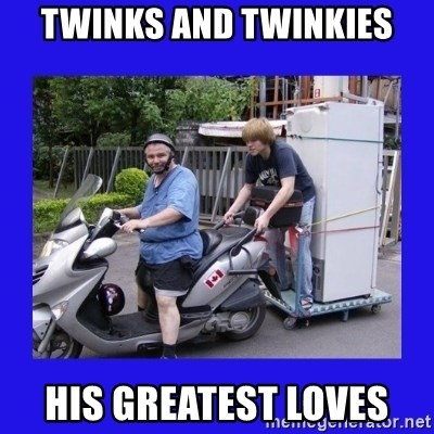 Motorfezzie - Twinks and twinkies his greatest loves