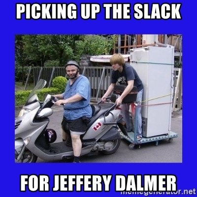Motorfezzie - Picking up the slack For Jeffery Dalmer