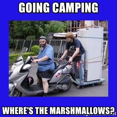 Motorfezzie - Going Camping where's the marshmallows?