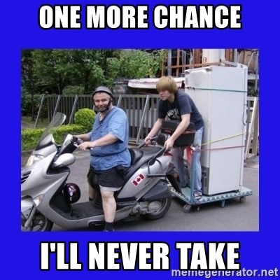 Motorfezzie - one more chance I'll never take