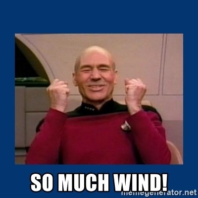 Captain Picard So Much Win! -  so much wind!