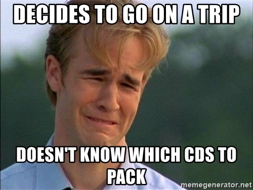 Crying Man - DECIDES TO GO ON A TRIP DOESN't KNOW WHICH CDs to pack