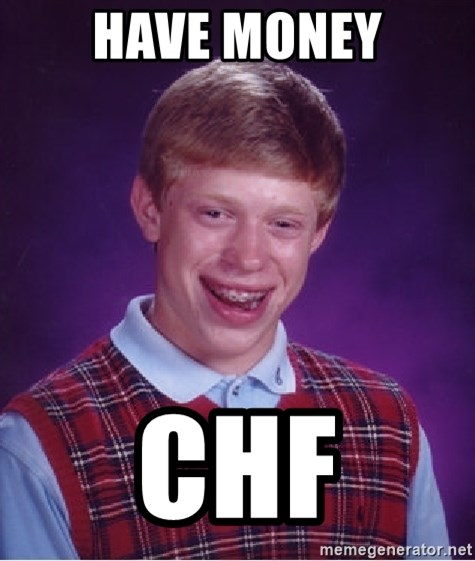 Bad Luck Brian - HAVE MONEY CHF