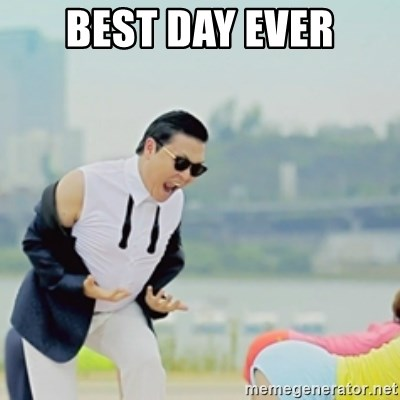 Gangnam Style - BEST DAY EVER