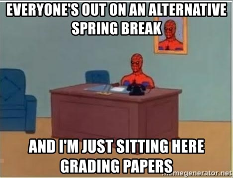 Spiderman Desk - Everyone's out on an alternative spring break and i'm just sitting here grading papers