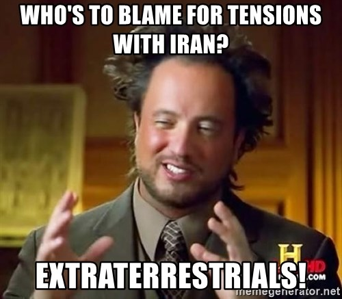 Ancient Aliens - Who's to blame for tensions with Iran? ExtraTerrestrials!