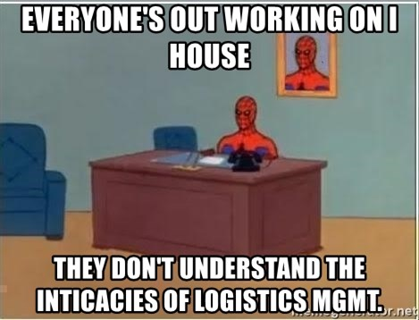 Spiderman Desk - everyone's out working on i house they don't understand the inticacies of logistics mgmt.