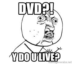Y U SO - DVD?! Y DO U LIVE?