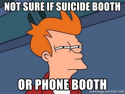 Futurama Fry - Not sure if suicide booth or phone booth