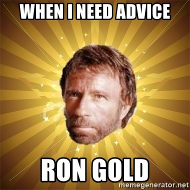 Chuck Norris Advice - when i need advice ron gold