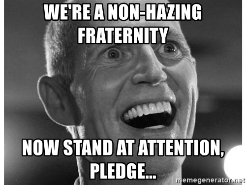 Scumbag Rick Scott - We're a non-hazing fraternity now stand at attention, pledge...