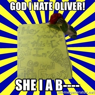 Livy - GOD I HATE OLIVER! SHE I A B----