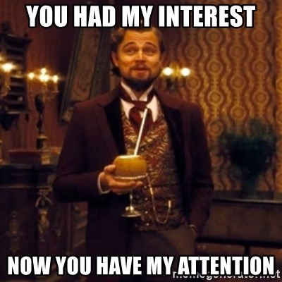 Django Unchained Attention - you had my interest now you have my attention
