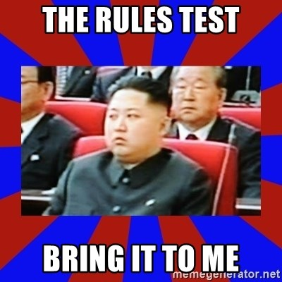 kim jong un - THE rules TEST bring it to me