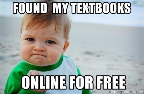 fist pump baby - Found  my TEXTBOOKS  online for free