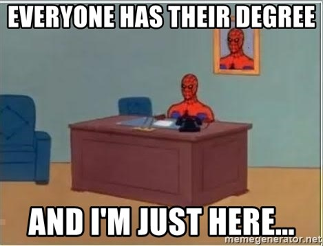 Spiderman Desk - everyone has their degree and i'm just here...