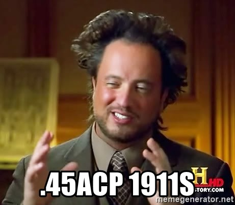 Ancient Aliens -  .45ACP 1911S